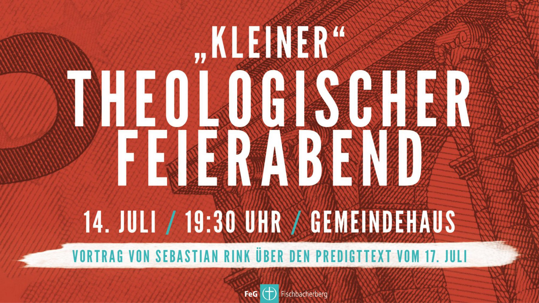 14. Juli: »Kleiner« Theologischer Feierabend