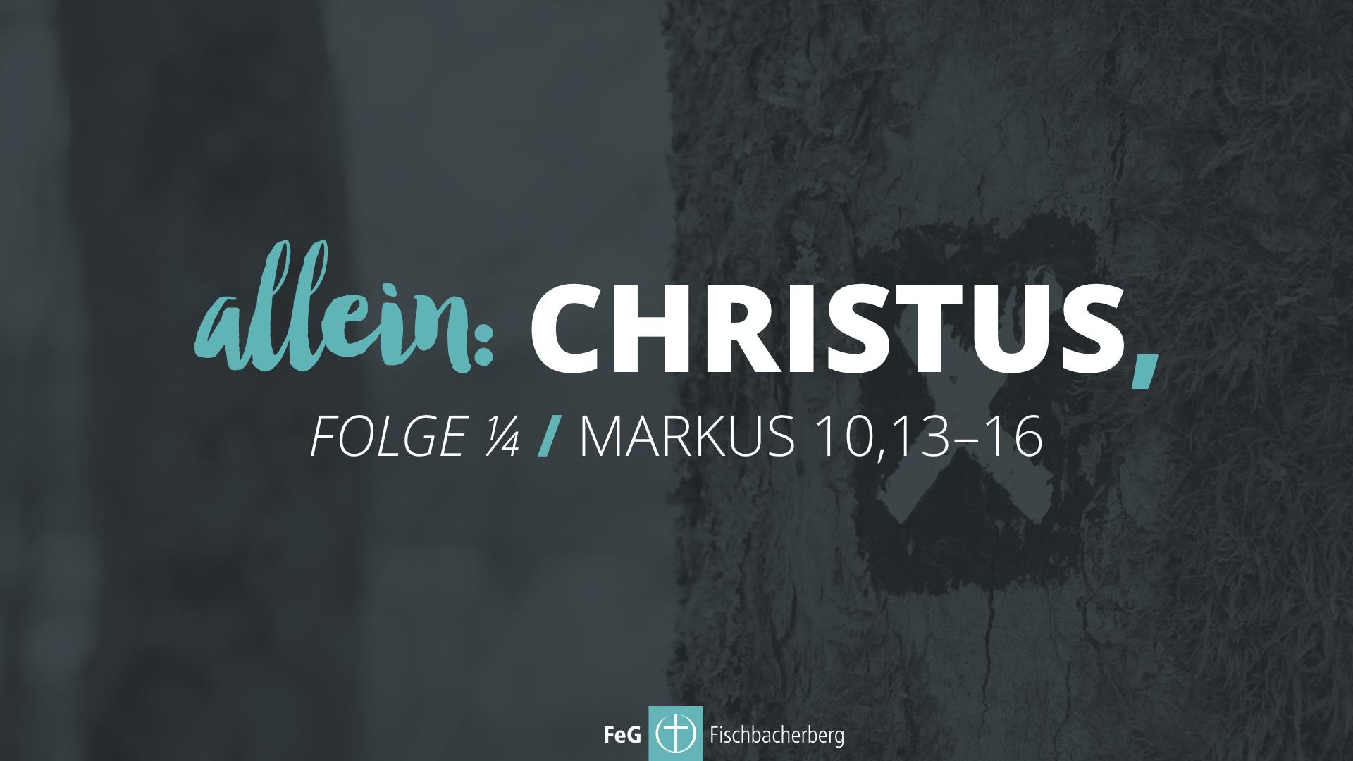 allein: Christus, (1/4)