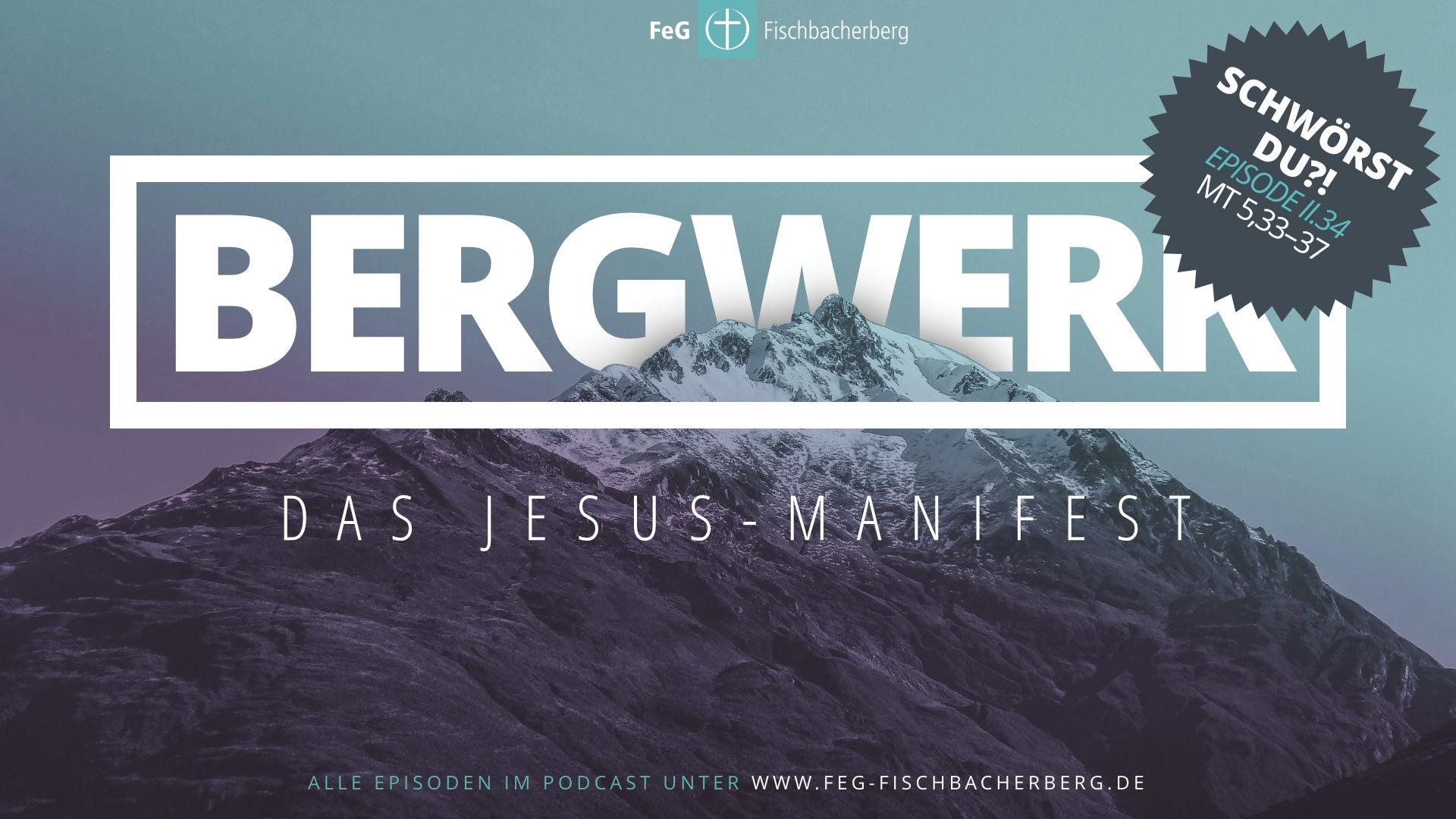 Schwörst du! (BERGWERK II.4)