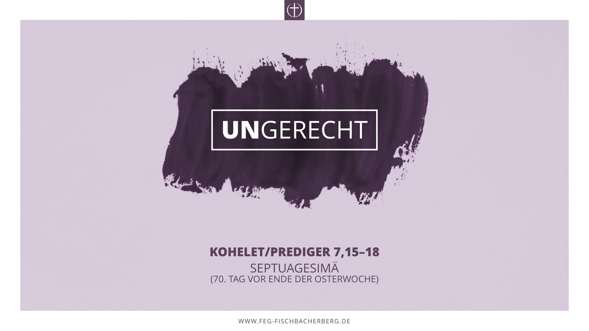 Ungerecht (Leidenszeit II)